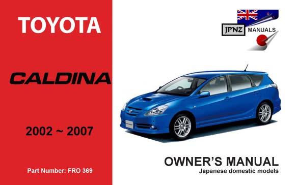 Toyota Caldina Owners Service Manual 2002 2007