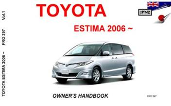 toyota estima car owners service manual 2006 present. Black Bedroom Furniture Sets. Home Design Ideas