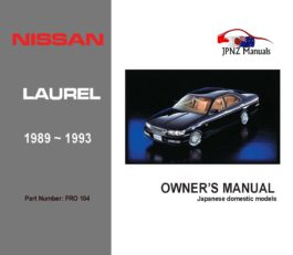 Nissan - Laurel Owners User Manual In English | 1989 - 1993