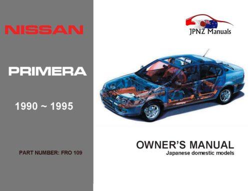 Nissan - Primera P10 Car Owners User Manual In English | 1990 - 1995