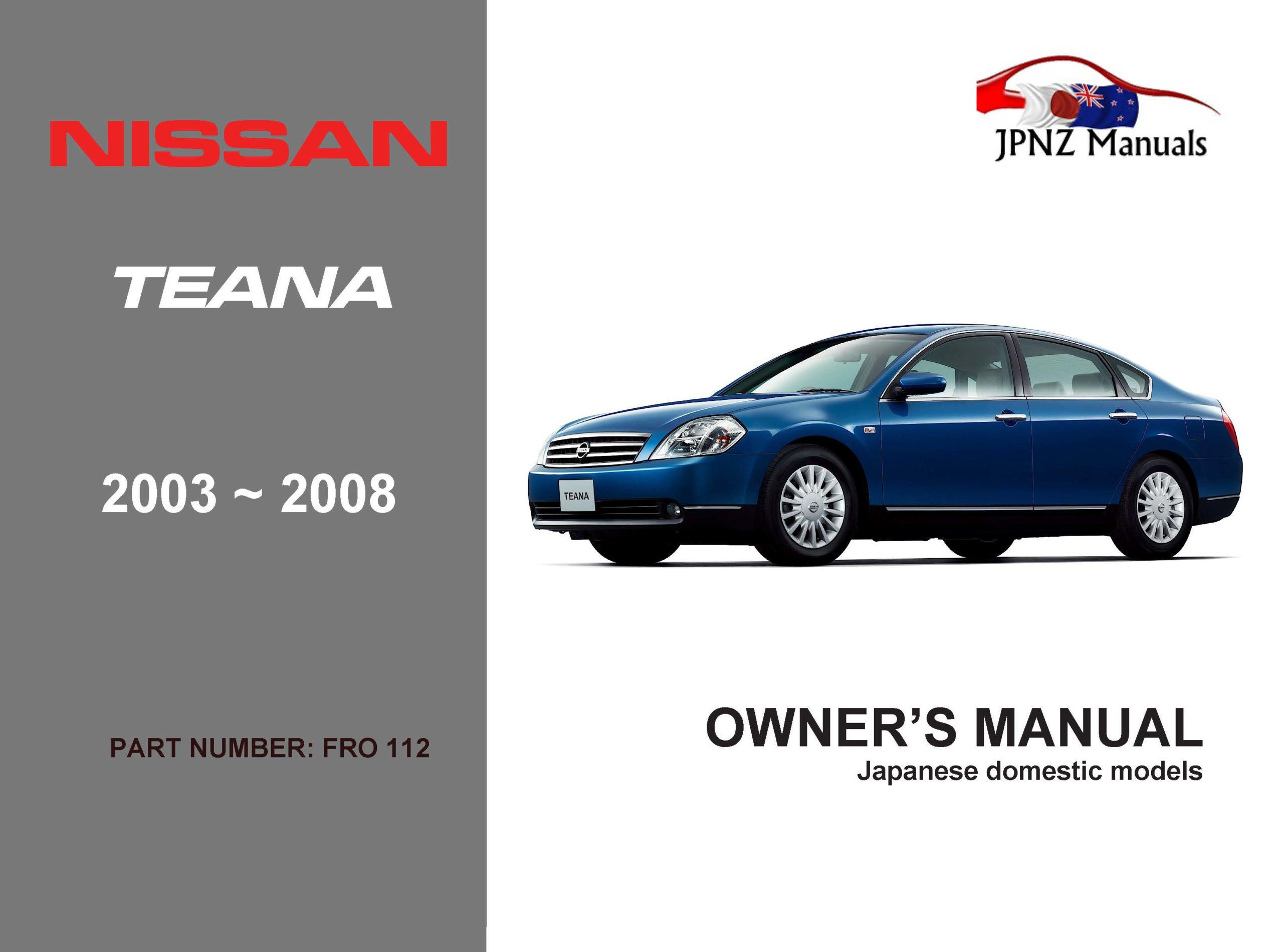 Nissan Teana Car Owners User Manual In English   2003 -2008