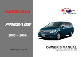 Nissan - Presage Owners User Manual In English | 2003 - 2009