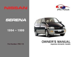 Nissan - Serena Car Owners User Manual In English | 1994 - 1999
