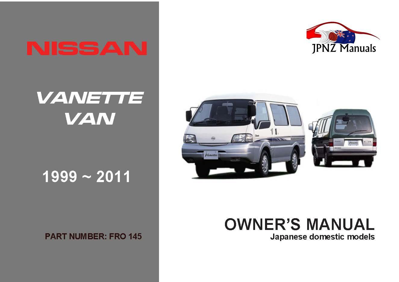 nissan vanette van car owners manual 1999 onwards sk rh jpnz co nz Nissan Vanette 1988 2006 Nissan Vanette