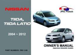 Nissan - Tiida / Tiida Latio Owners User Manual In English | 2004 - 2012