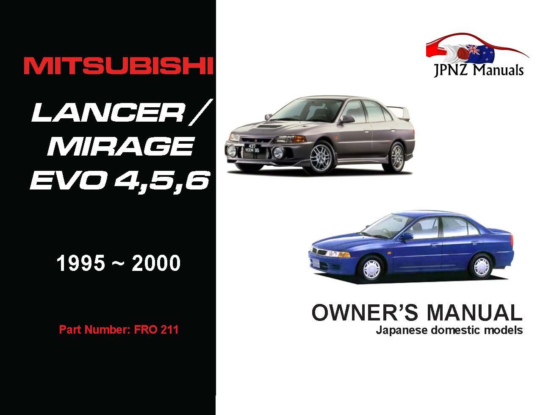 Mitsubishi - Lancer / Mirage / Evo 4, 5, 6 Owners User Manual In English | 1995 - 2000