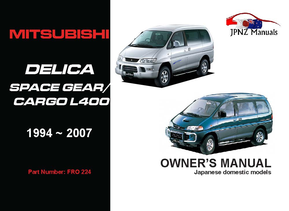 Mitsubishi - Delica Space Gear / Cargo Owners User Manual In English | 1994 - 2007