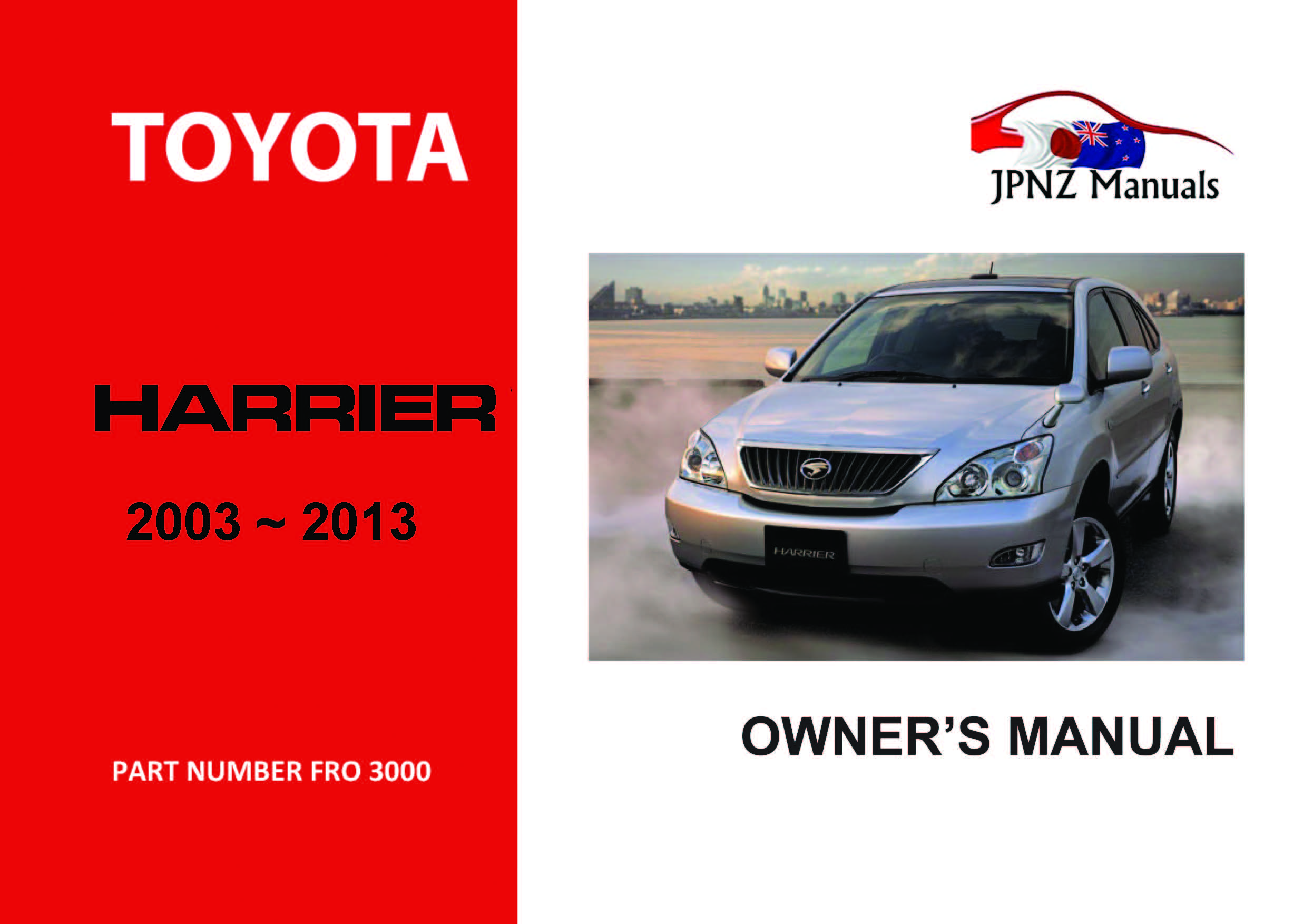 toyota harrier car owners user manual 2003 2013 rh jpnz co nz toyota harrier 2007 english manual Toyota Harrier 2003