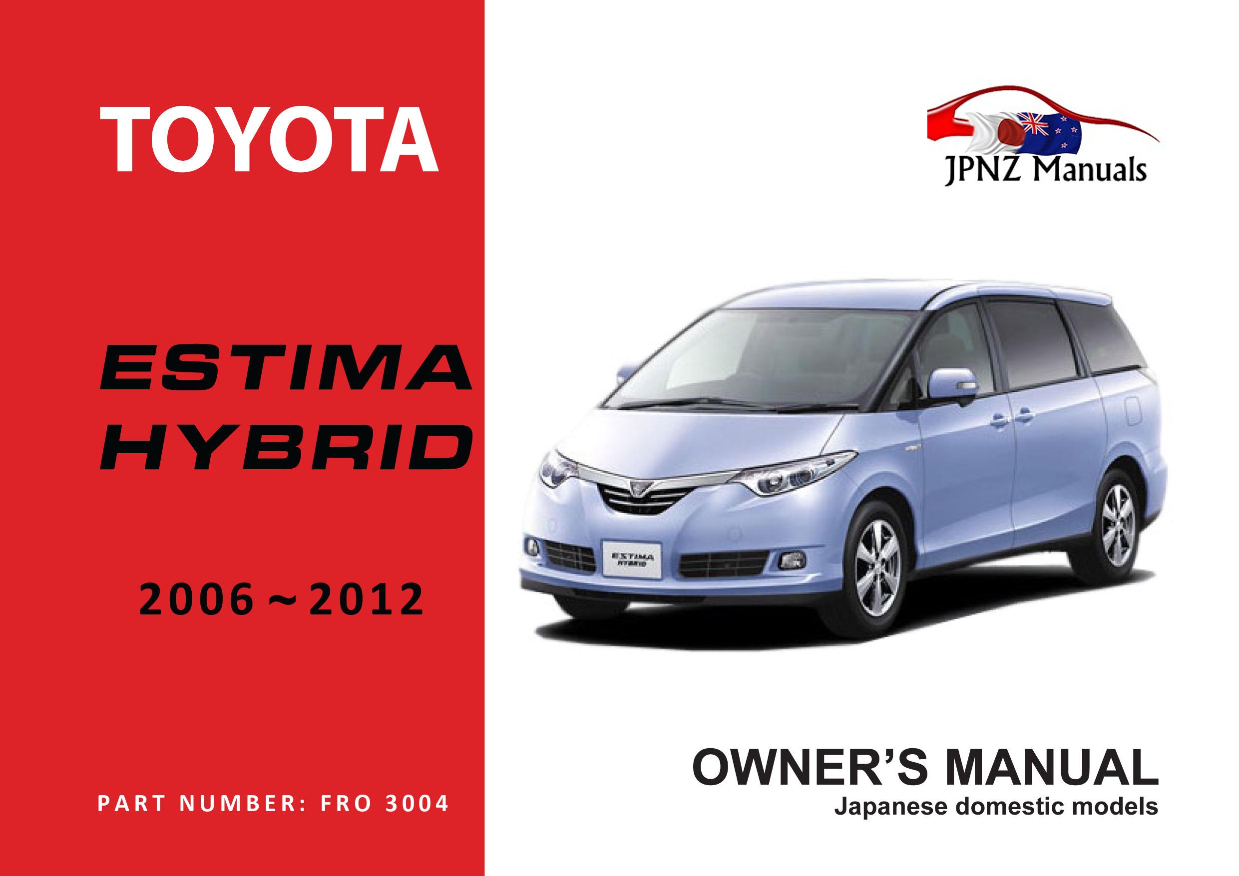 Toyota – Estima Hybrid car owners manual | 2006 – 2012