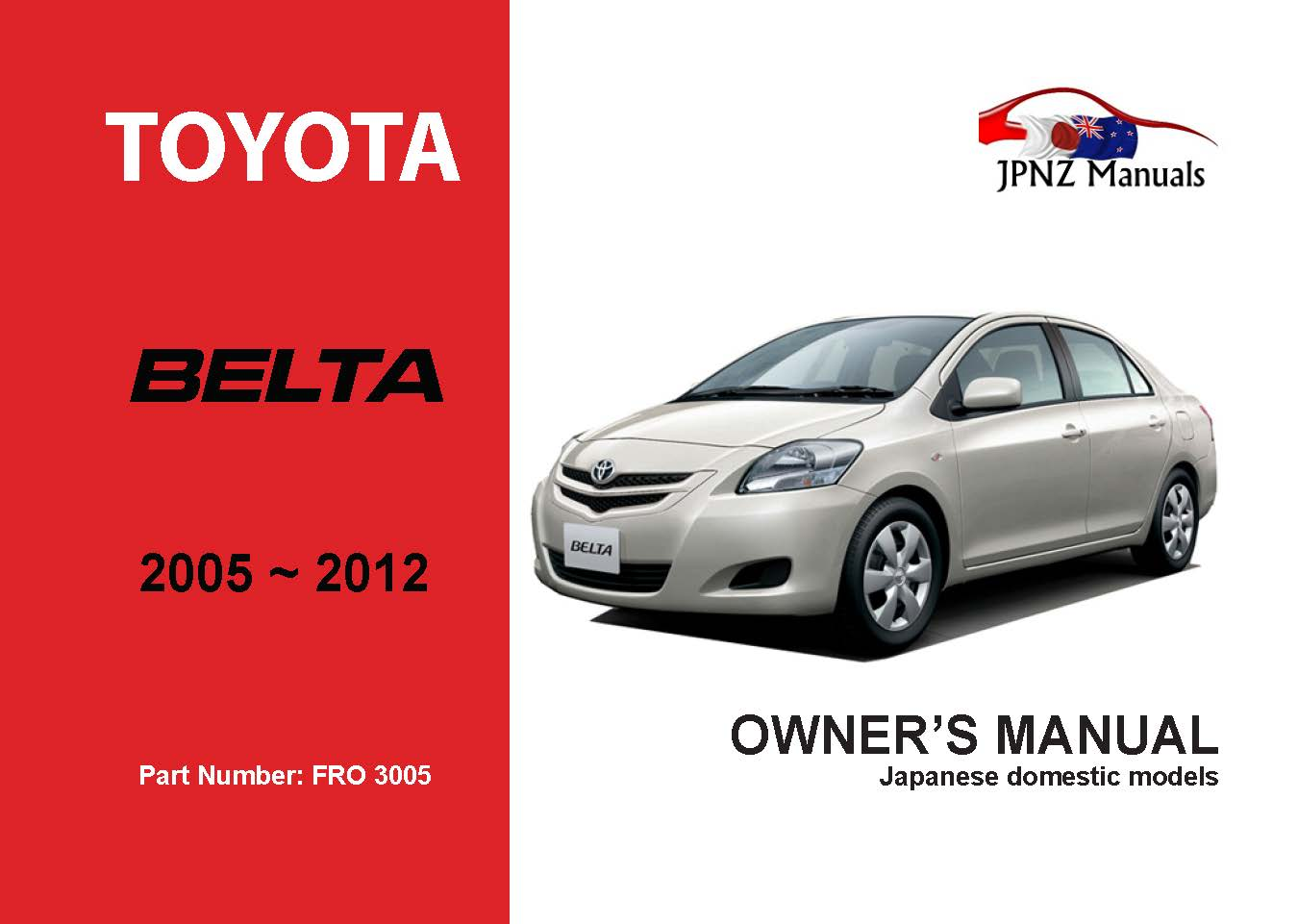 Toyota - Belta Owner's User Manual In English   2005 - 2012