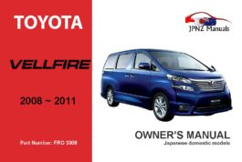 Toyota - Vellfire Car Owners User Manual In English | 2008 - 2011