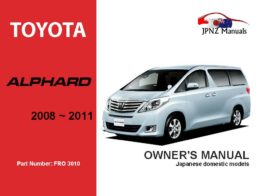 Toyota - Alphard Owner's User Manual In English | 2008 - 2011