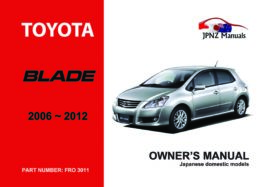 Toyota - Blade Owner's User Manual In English | 2006 - 2012