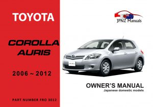 Toyota - Corolla / Auris owners user manual in English | 2006 - 2012