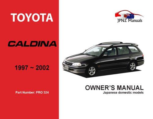 Toyota - Caldina Owner's User Manual In English   1997 - 2002