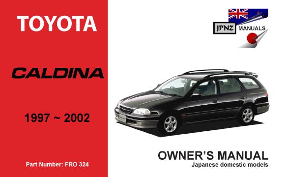 toyota caldina car owners user manual 1997 2002 rh jpnz co nz