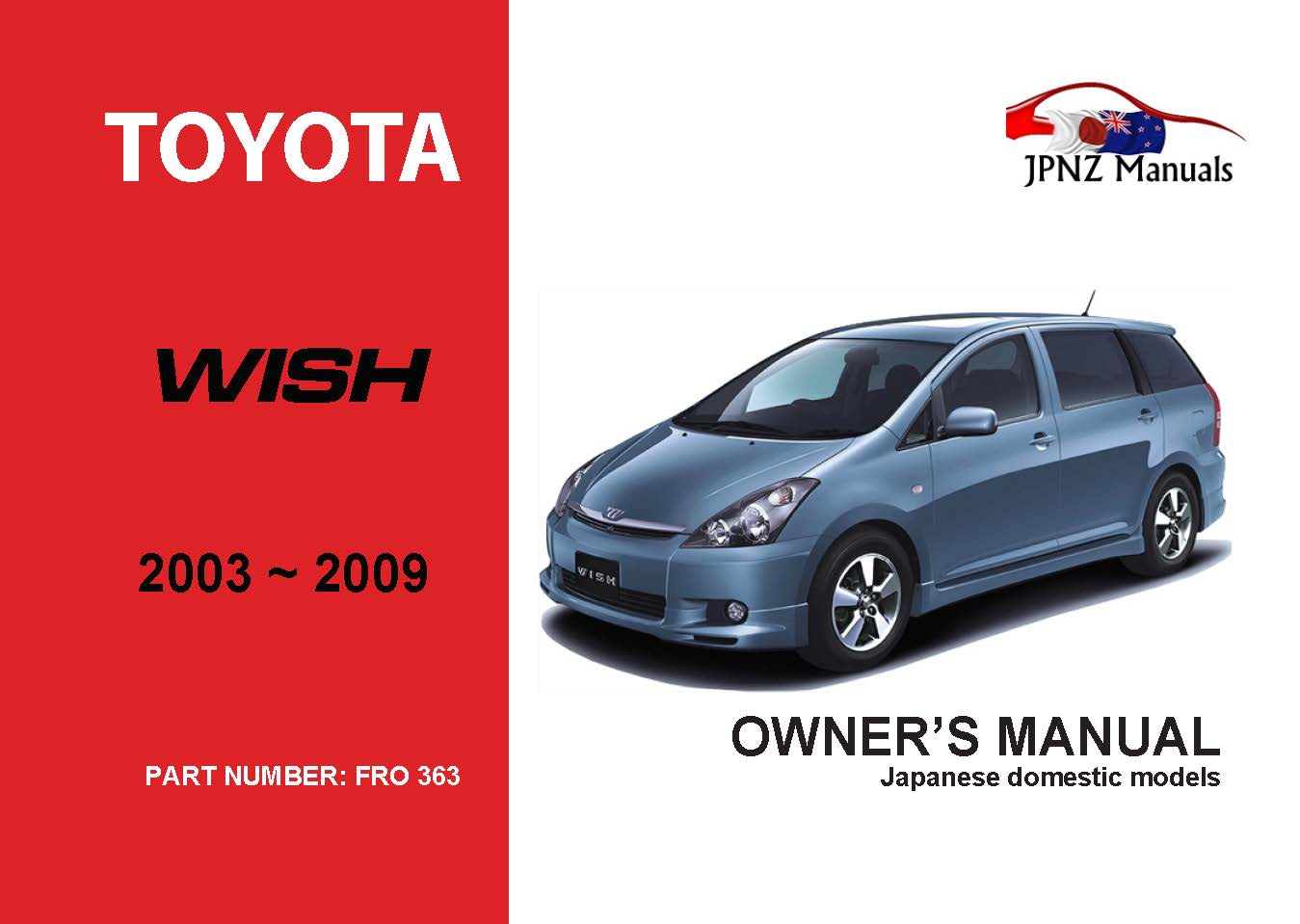 Toyota – Wish car owners manual | 2003 – 2009