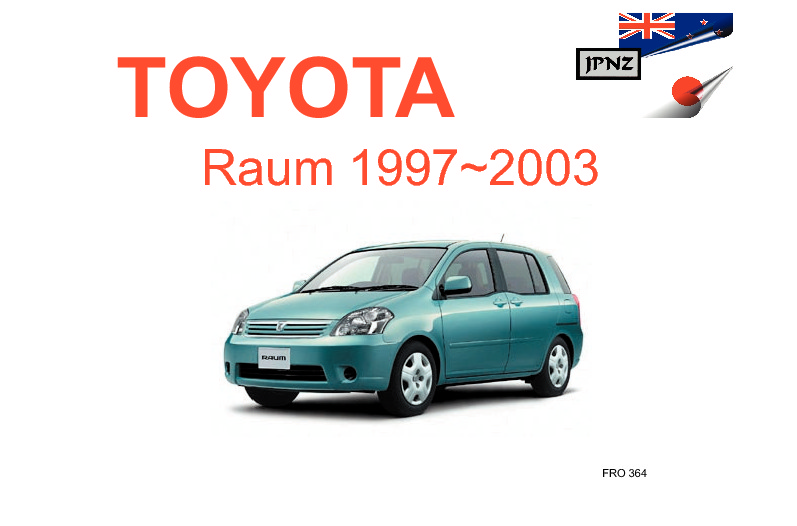 toyota raum car owners manual 1997 2003 rh jpnz co nz 2014 Toyota Raum 2014 Toyota Raum