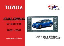 Toyota - Caldina AV Screen Owners User Manual In English | 2002 - 2007