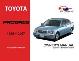 Toyota - Progres Car Owners User Manual In English | 1998 - 2007