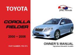 Toyota - Corolla Fielder Owner's User Manual In English   2000 - 2006