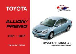 Toyota - Allion / Premio Owner's User Manual In English | 2001 - 2007