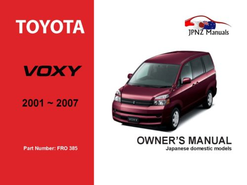 Toyota - Voxy Car Owners User Manual In English | 2001 - 2007