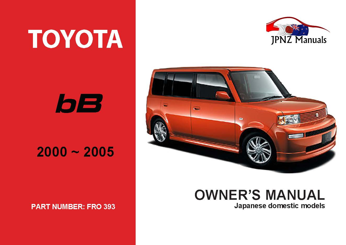 Toyota - bB Car Owners User Manual In English | 2000 - 2005