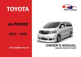 Toyota - Alphard Owner's User Manual In English   2002 - 2008