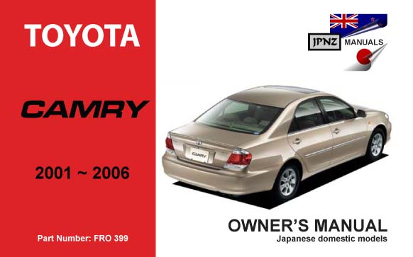 toyota camry car owners manual 2001 2006 acv30. Black Bedroom Furniture Sets. Home Design Ideas