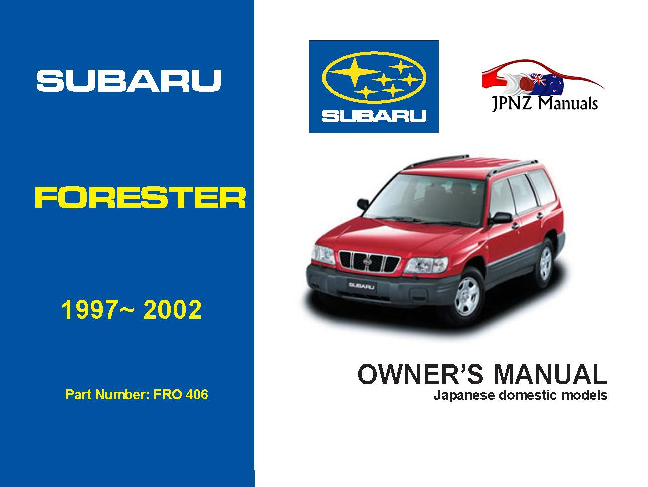 Subaru - Forester Car Owners User Manual In English | 1997 - 2002