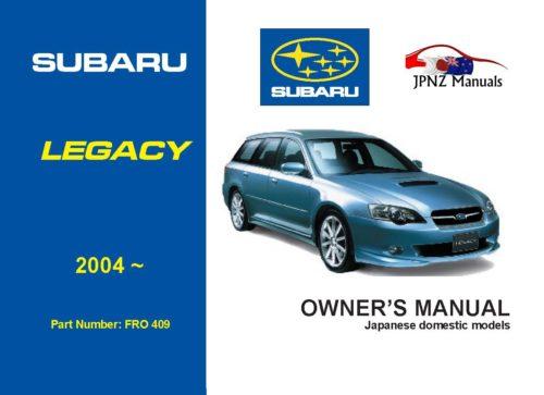 Subaru - Legacy / Legacy Outback car owners user manual in English   2004 - 2009