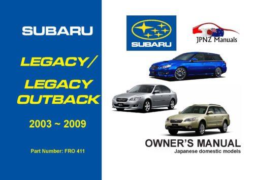 Subaru Legacy / Legacy Outback owners user manual in English   2003 - 2009