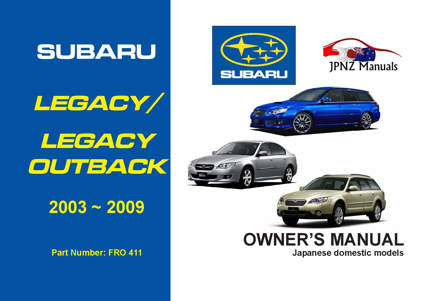 legacy legacy outback owners service manual 2003 2009 rh jpnz co nz subaru  outback owner manual subaru outback owner's manual 2017