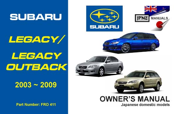 legacy legacy outback owners service manual 2003 2009 rh jpnz co nz 1997 subaru legacy outback owners manual 1997 subaru outback owner's manual pdf