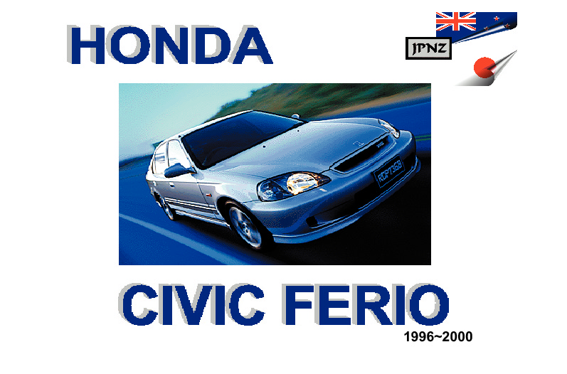 honda civic ferio car owners service manual 1996 2000 rh jpnz co nz honda civic b16a workshop manual honda b16 workshop manual
