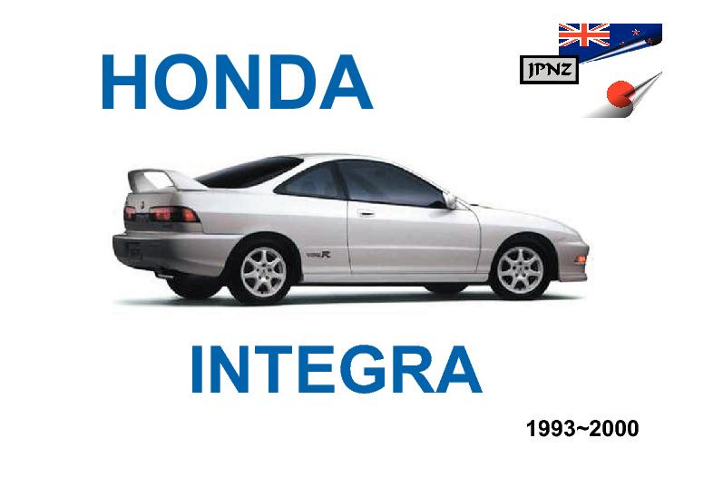 honda integra car owners service manual 1993 2000 rh jpnz co nz Sanyo Pro 700 User Manual 2003 Honda Civic Manual PDF