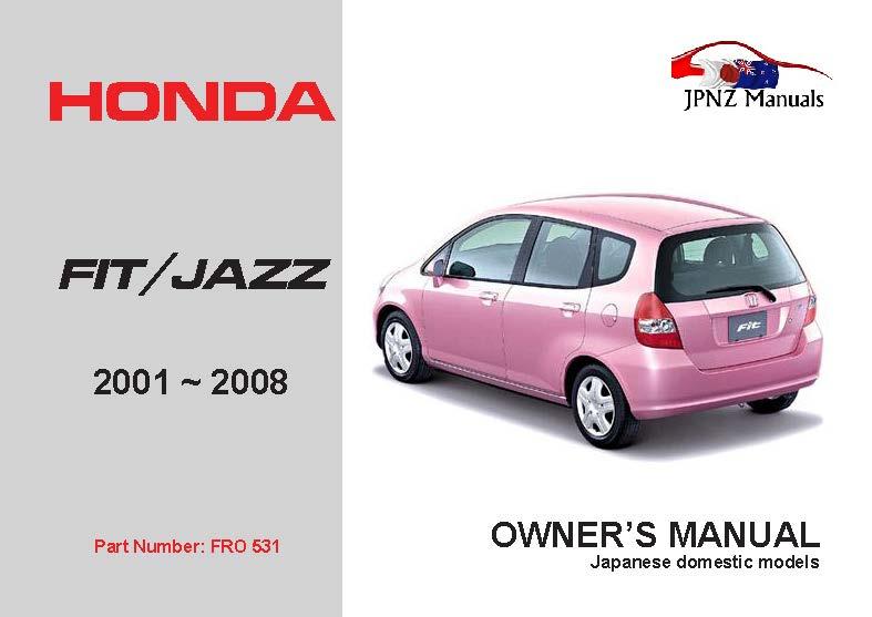 honda fit jazz car owners manual 2001 2007 rh jpnz co nz honda car owners manual honda car service manual pdf