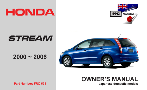 honda stream 2000 2006 owners manual rh jpnz co nz 2008 Honda Stream Engine 2008 honda stream service manual