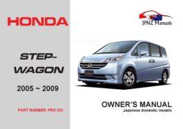 Honda - Stepwgn (Stepwagon) 2005 - 2009 Car Owners User Manual In English