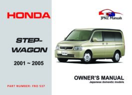 Honda - Stepwgn (Stepwagon) 2001 - 2005 Owners User Manual In English