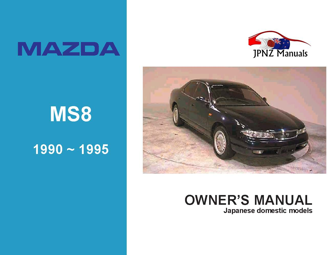 Mazda - MS8 Owners User Manual In English | 1990 - 1995