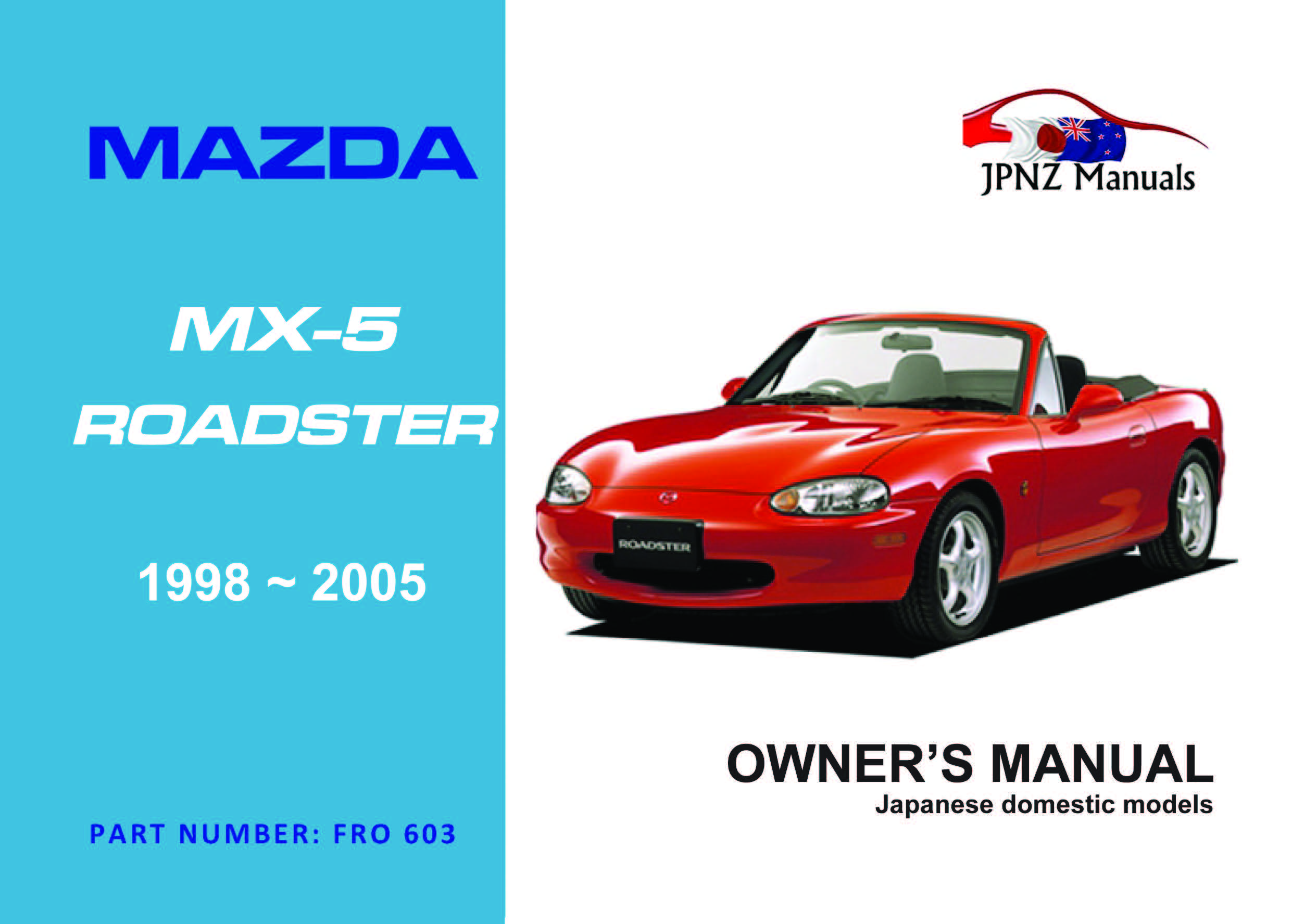 Mazda – MX-5 / Eunos Roadster 1998~2005 owners manual