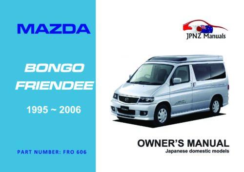 Mazda - Bongo Friendee car owners user manual in English   1995 - 2006