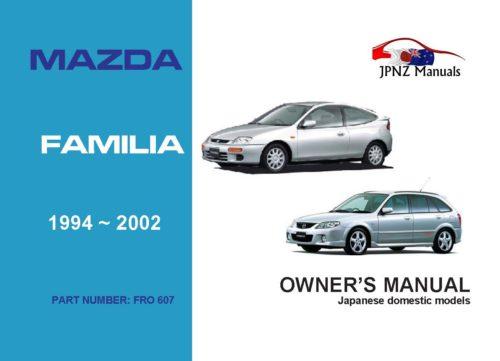 Mazda - Familia car owners user manual in English   1994 - 2002