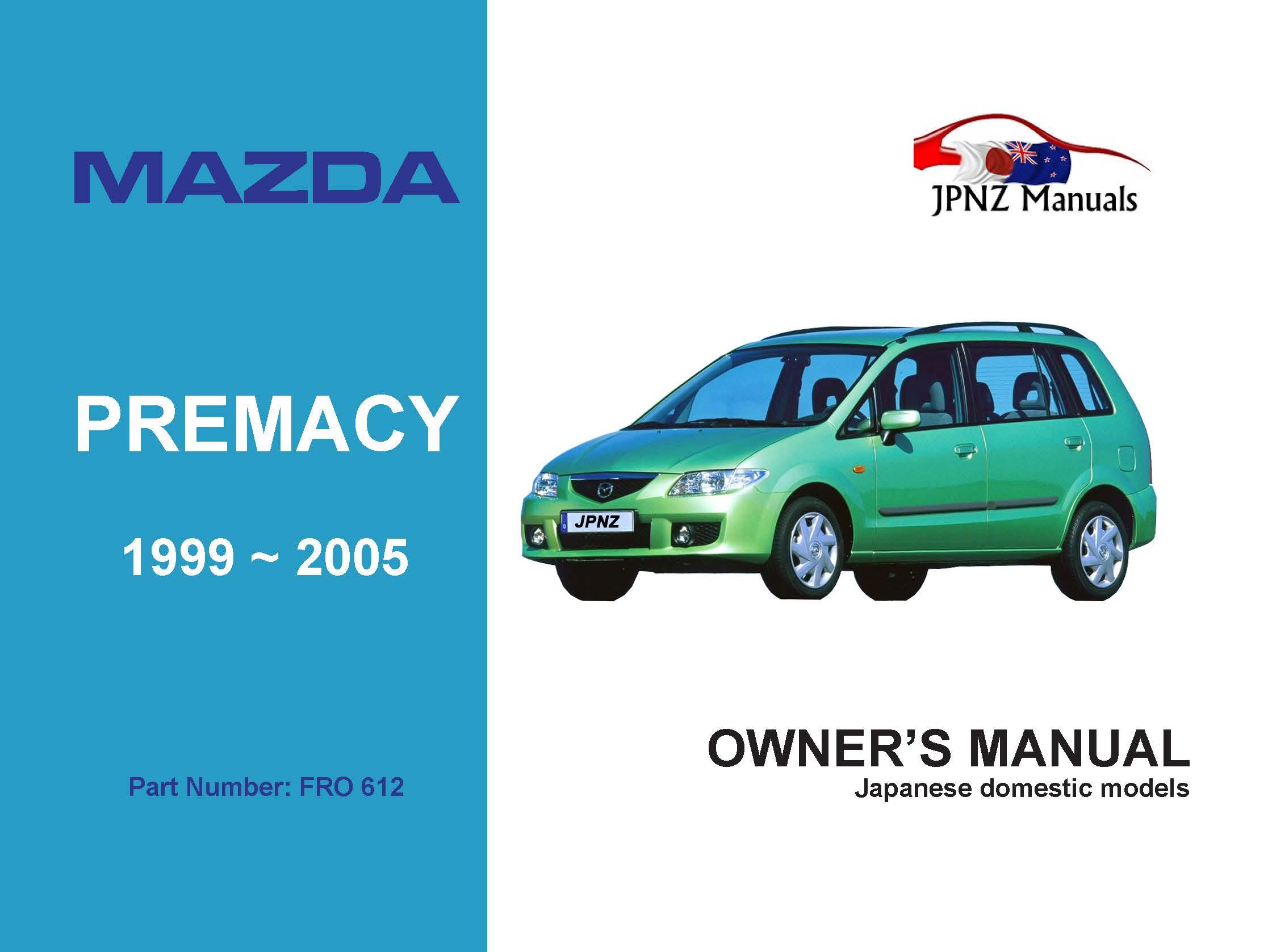Mazda - Premacy Car Owners User Manual In English | 1999 ~ 2005