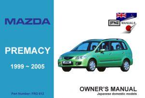 Mazda - Premacy 1999~2005 car owners user manual in English