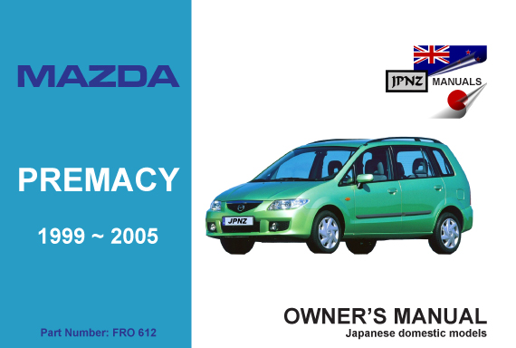 mazda premacy 1999 2005 car service manual rh jpnz co nz manual mazda premacy 2002 manual mazda premacy 2000