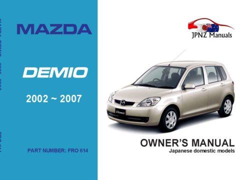 Mazda - Demio Car Owners User Manual In English | 2002 - 2007