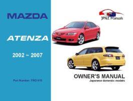 Mazda - Atenza Owners User Manual In English   2002 - 2007
